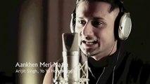Aankhen Meri Naam - Arijit Singh, Yo Yo Honey Singh - Latest Songs 2015 -