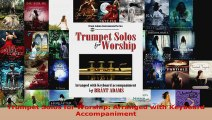 Read  Trumpet Solos for Worship Arranged with Keyboard Accompaniment PDF Free