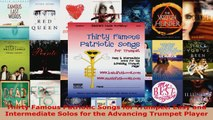 Download  Thirty Famous Patriotic Songs for Trumpet Easy and Intermediate Solos for the Advancing EBooks Online