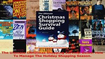 Download  The Ultimate Christmas Shopping Survival Guide How To Manage The Holiday Shopping Season PDF Online