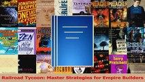 Read  Railroad Tycoon Master Strategies for Empire Builders Ebook Online