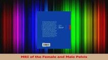 PDF Download  MRI of the Female and Male Pelvis Read Full Ebook