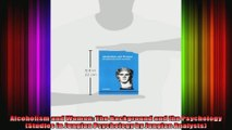 Alcoholism and Women The Background and the Psychology Studies in Jungian Psychology by