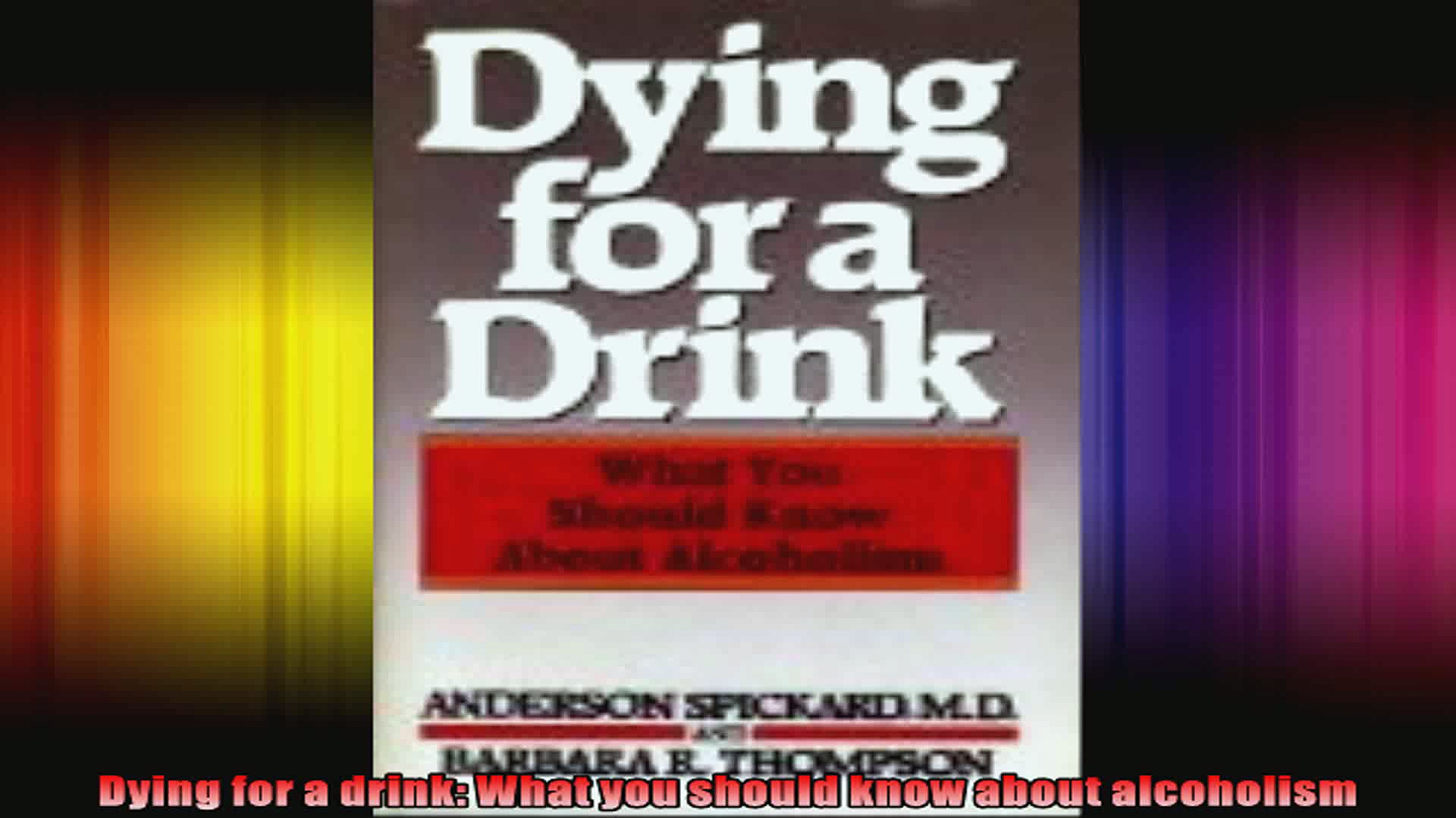 Dying for a drink What you should know about alcoholism