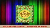 Das Jüdische Kochbuch  Länderküche bei Komet PDF Lesen