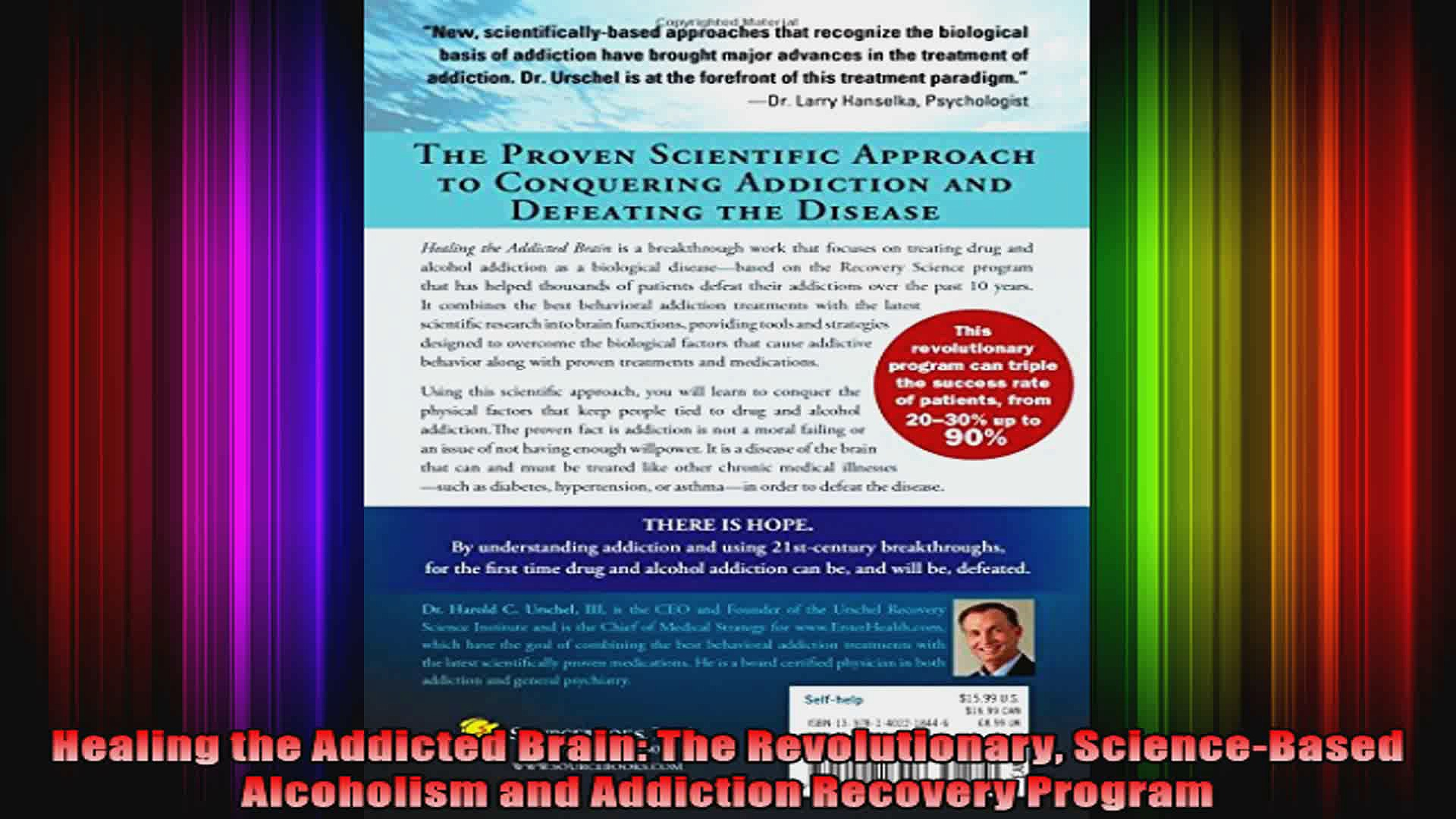 Healing the Addicted Brain The Revolutionary ScienceBased Alcoholism and Addiction