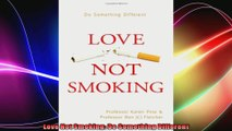 Love Not Smoking Do Something Different