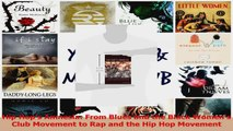 PDF Download  Hip Hops Amnesia From Blues and the Black Womens Club Movement to Rap and the Hip Hop PDF Online
