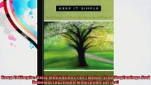 Keep It Simple Daily Meditations For TwelveStep Beginnings And Renewal Hazelden
