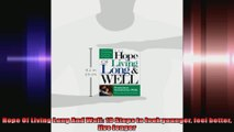 Hope Of Living Long And Well 10 Steps to look younger feel better live longer