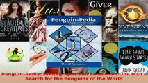 Download  PenguinPedia Photographs and Facts from One Mans Search for the Penguins of the World PDF Online