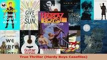 PDF Download  True Thriller Hardy Boys Casefiles Download Online