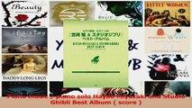 PDF Download  Piano music  piano solo Hayao Miyazaki and Studio Ghibli Best Album  score  Read Online