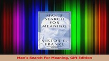 Read  Mans Search For Meaning Gift Edition Ebook Free