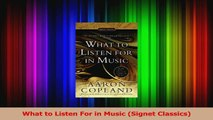 PDF Download  What to Listen For in Music Signet Classics Read Full Ebook