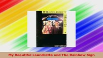My Beautiful Laundrette and The Rainbow Sign Read Online