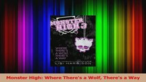 PDF Download  Monster High Where Theres a Wolf Theres a Way PDF Full Ebook