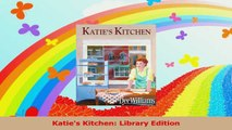 Katies Kitchen Library Edition PDF