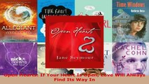 Read  Open Hearts If Your Heart Is Open Love Will Always Find Its Way In Ebook Online