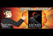 Honest Review:  Batman The Animated Series (part 1 of 2)