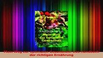Mein Weg zur optimalen Gesundheit Das Handbuch der richtigen Ernährung PDF Herunterladen