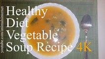 Healthy diet vegetable soup recipe | Receita de sopa de legumes saudável de dieta | 4k UHD 2160p