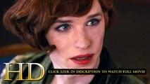 The Danish Girl Full Movie 2015 1080p HD