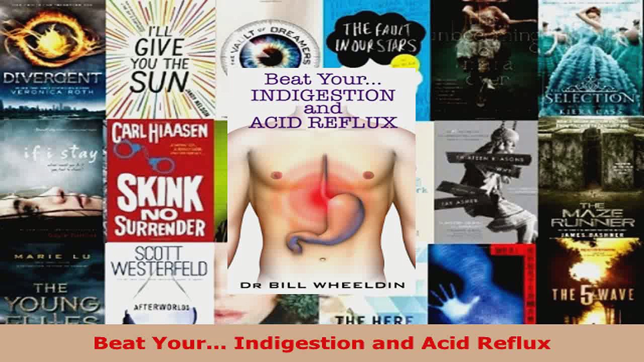 Download  Beat Your Indigestion and Acid Reflux EBooks Online