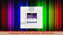 Read  Physical Therapist Assistant Exam Review Guide    JB Testprep PTA Exam Review JB Ebook Online