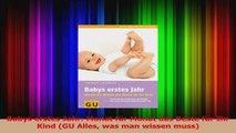 Babys erstes Jahr Monat für Monat das Beste für Ihr Kind GU Alles was man wissen muss PDF Lesen