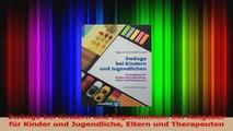 Zwänge bei Kindern und Jugendlichen Ein Ratgeber für Kinder und Jugendliche Eltern und PDF Herunterladen