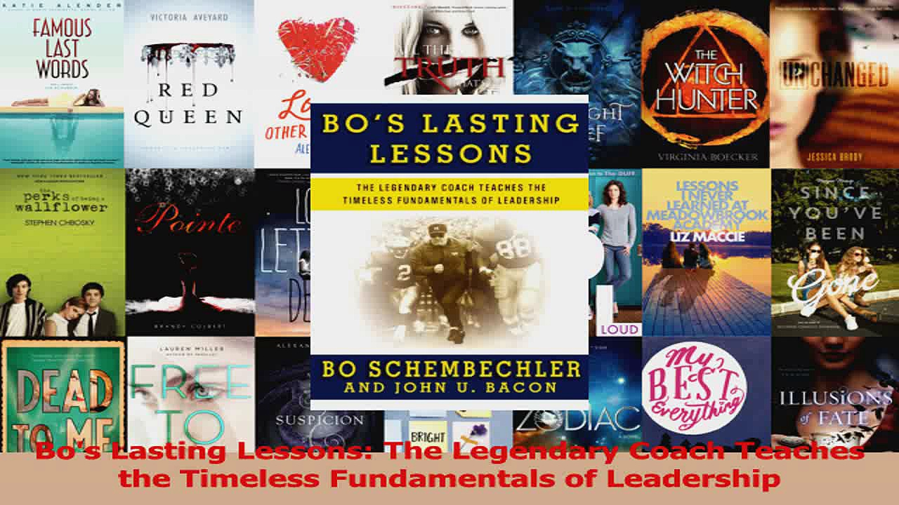 Download  Bos Lasting Lessons The Legendary Coach Teaches the Timeless Fundamentals of Leadership PDF Online