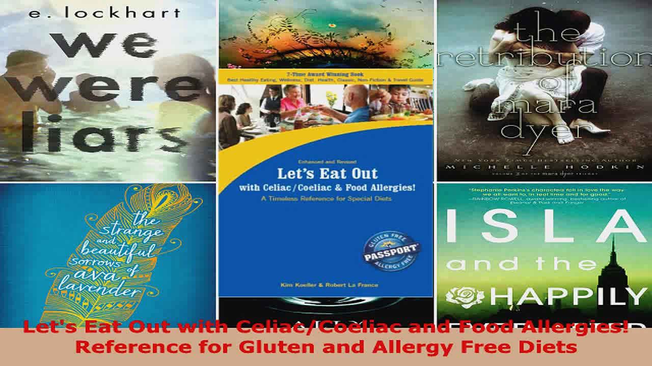 Read  Lets Eat Out with CeliacCoeliac and Food Allergies Reference for Gluten and Allergy Ebook Free