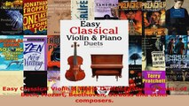 Read  Easy Classical Violin  Piano Duets Featuring music of Bach Mozart Beethoven Strauss and Ebook Free