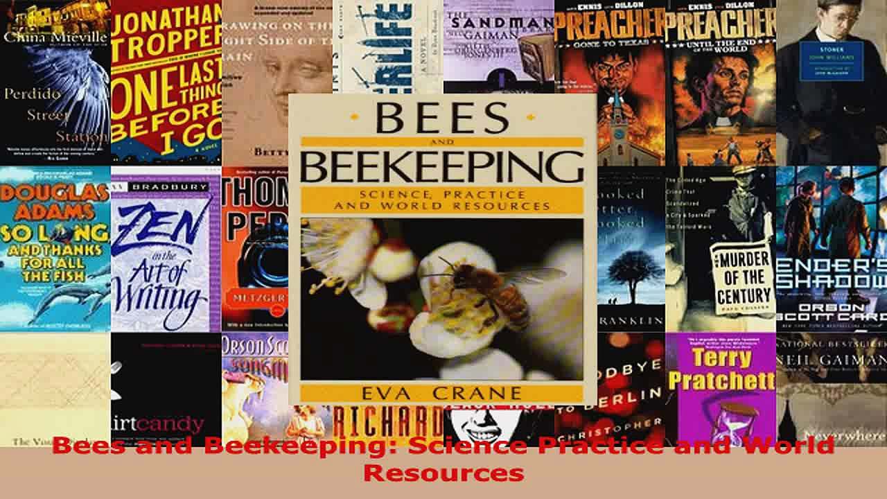 Download  Bees and Beekeeping Science Practice and World Resources PDF Online