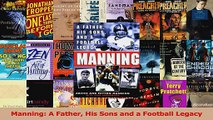 Read  Manning A Father His Sons and a Football Legacy Ebook Online