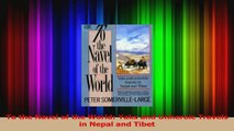 PDF Download  To the Navel of the World Yaks and Unheroic Travels in Nepal and Tibet PDF Online