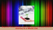 Beyond These Walls The True Story of a Lost Childs Journey to a Whole Life Download