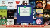 Read  Instrumentation for Eyecare Paraprofessionals The Basic Bookshelf for Eyecare Ebook Free