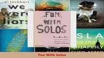 Read  Fun Solos Favorite Recital Pieces for1st and 3rd Positions Intermediate Cass Violin Evelyn EBooks Online