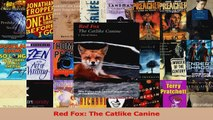 Read  Red Fox The Catlike Canine Ebook Free