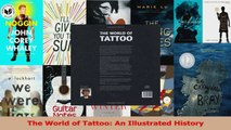 PDF Download  The World of Tattoo An Illustrated History Download Online