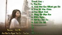 Liên Khúc Nhạc Trẻ Hay Nhất 2014 Nonstop - Việt Mix - Anh Nhớ Em Người Yêu Cũ