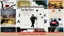 PDF Download  Van Day Truex The Man Who Defined TwentiethCentury Taste and Style Read Full Ebook