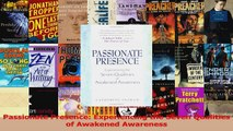 Read  Passionate Presence Experiencing the Seven Qualities of Awakened Awareness Ebook Free