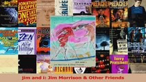 PDF Download  jim and i Jim Morrison  Other Friends PDF Full Ebook