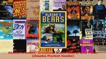 Read  Alaskas Bears Grizzlies Black Bears and Polar Alaska Pocket Guide Ebook Free