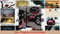 PDF Download  Jean Tinguely Art  Design Read Full Ebook
