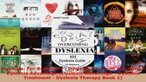Download  Dyslexia For Beginners  Dyslexia Cure and Solutions  Dyslexia Advantage Dyslexic PDF Online