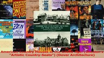 Read  American Country Houses of the Gilded Age Sheldons Artistic CountrySeats Dover Ebook Free